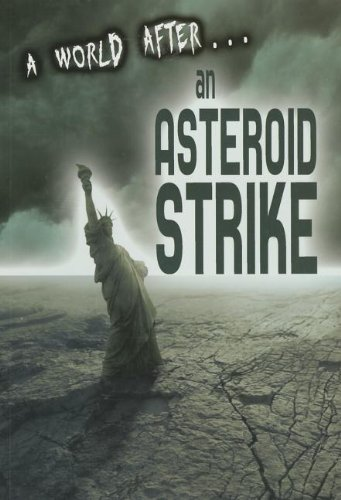 A World After an Asteroid Strike: Woolf, Alex