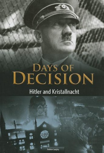 Hitler and Kristallnacht: Days of Decision: Langley, Andrew
