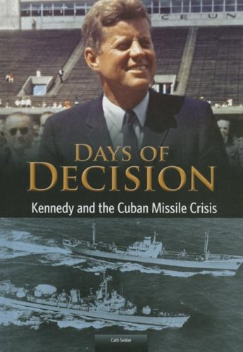 Kennedy and the Cuban Missile Crisis (Library Binding): Cath Senker