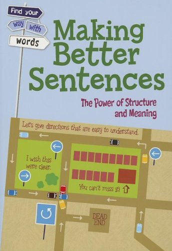 Making Better Sentences: The Power of Structure: Vickers, Rebecca