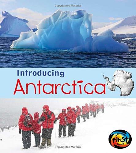 Introducing Antarctica (Introducing Continents) (9781432980405) by Ganeri, Anita