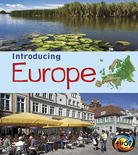 Introducing Europe (Introducing Continents): Oxlade, Chris