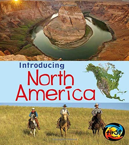 North America (Introducing Continents): Oxlade, Chris