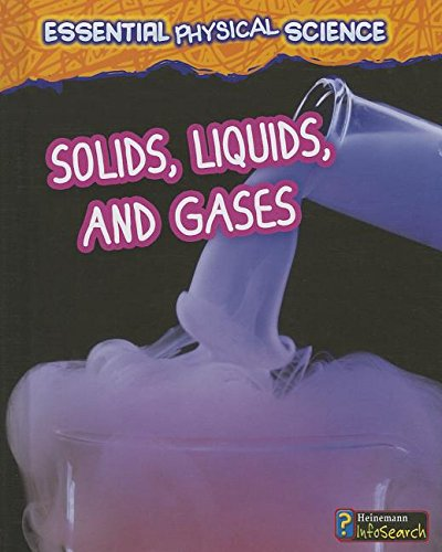 9781432981518: Solids, Liquids, and Gases (Essential Physical Science)