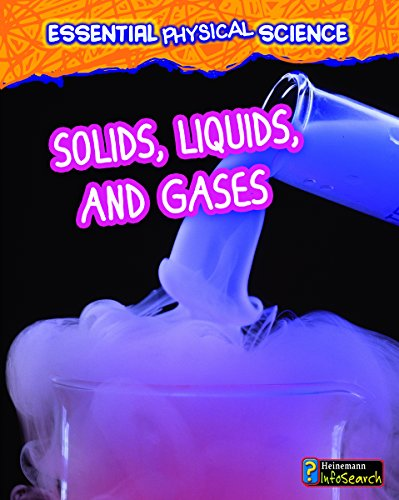 9781432981600: Solids, Liquids, and Gases (Essential Physical Science)