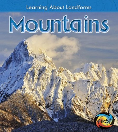 Mountains (Learning about Landforms): Oxlade, Chris
