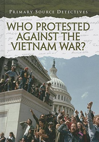 Who Protested Against the Vietnam War? (Library Binding): Richard Spilsbury