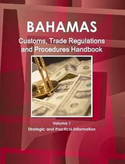 9781433003639: Bahamas Customs, Trade Regulations and Procedures Handbook (World Strategic and Business Information Library)
