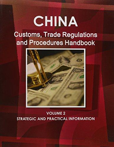 9781433006777: China Customs, Trade Regulations and Procedures Handbook (World Business Information Catalog)