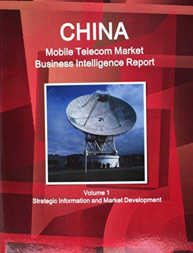 China Mobile Telephone Market Business Intelligence Report (World Strategic and Business ...