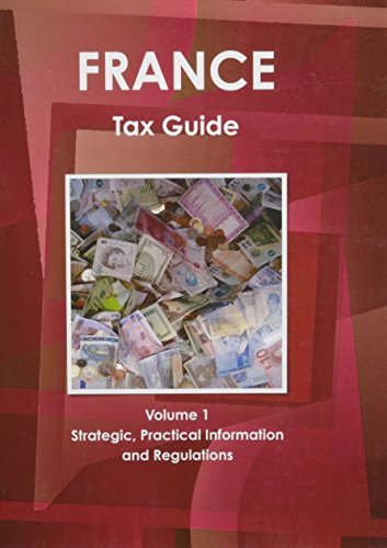 9781433016660: France Tax Guide (World Business Information Catalog)