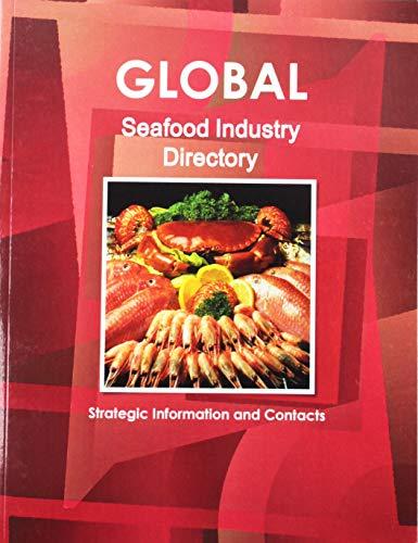 Global Sea Food Industry Directory Ibp Usa