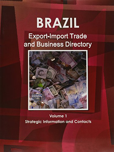 9781433024719: Brazil Export-Import Trade and Business Directory (World Strategic and Business Information Library)