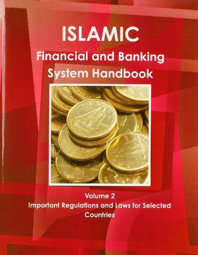 Islamic Financial and Banking System Handbook Vol. 2: Ibp Usa