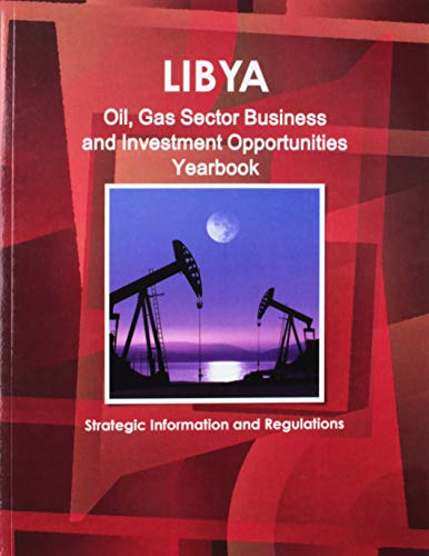9781433029950: Libya Oil & Gas Sector Business & Investment