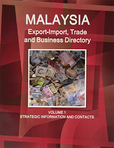 Malaysia Export-Import Trade and Business Directory (World: Ibp Usa