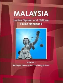 9781433031762: Malaysia Justice System and National Police Handbook (World Strategic and Business Information Library)