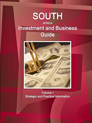 South Africa Investment and Business Guide (World Strategic and Business Information Library) (...