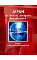 Japan Research & Development Policy Handbook (World Strategic and Business Information ...