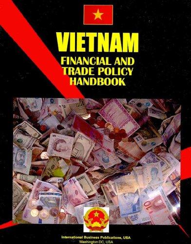 9781433069253: Vietnam Financial and Trade Policy Handbook