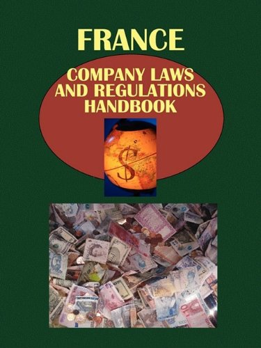 9781433069833: France Company Laws and Regulations Handbook (World Company Laws and Regulations Library)