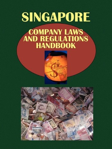 9781433070587: Singapore Company Laws and Regulations Handbook (World Law Business Library)
