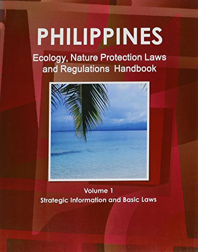 9781433074684: Philippines Ecology & Nature Protection Laws and Regulation Handbook (World Law Business Library)
