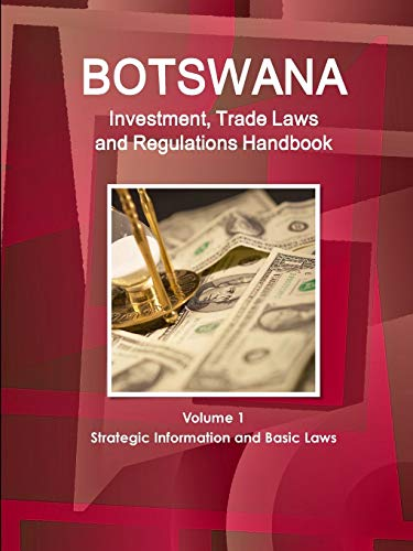 9781433075544: Botswana Investment and Trade Laws and Regulations Handbook (World Law Business Library)