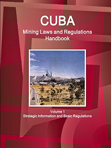 9781433077265: Cuba Mining Laws and Regulations Handbook (World Law Business Library)