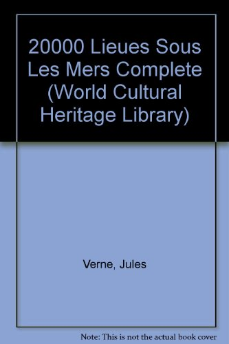 9781433088230: 20000 Lieues Sous Les Mers Complete (World Cultural Heritage Library)