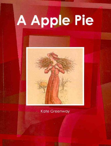 A Apple Pie (World Cultural Heritage Library): Greenaway, Kate