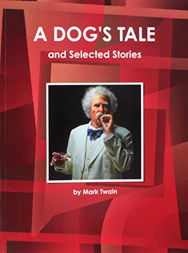 A Dog's Tale by Mark Twain (World Cultural Heritage Library) (9781433090233) by Mark Twain