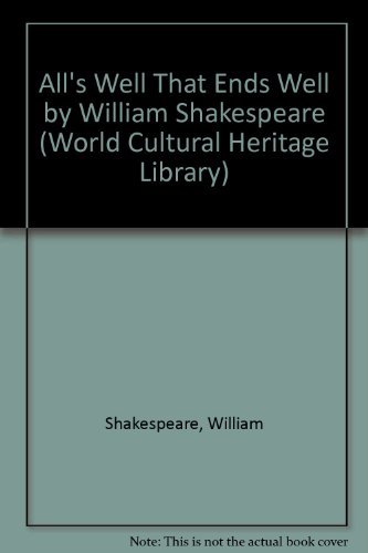 9781433093265: All's Well That Ends Well by William Shakespeare (World Cultural Heritage Library)