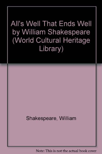 9781433093289: All's Well That Ends Well by William Shakespeare (World Cultural Heritage Library)