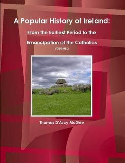 9781433095726: A Popular History of Ireland: From the Earliest Period to the Emancipation of the Catholics - Volume 2 (World Cultural Heritage Library)