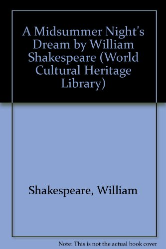 9781433098734: A Midsummer Night's Dream by William Shakespeare (World Cultural Heritage Library)