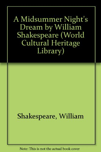 9781433098758: A Midsummer Night's Dream by William Shakespeare (World Cultural Heritage Library)
