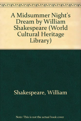 9781433098857: A Midsummer Night's Dream by William Shakespeare (World Cultural Heritage Library)