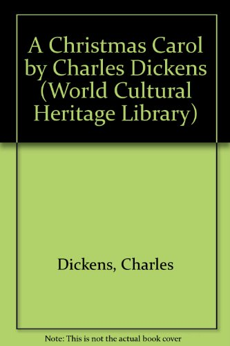 A Christmas Carol: Charles Dickens (World Cultural Heritage Library) [Paper.