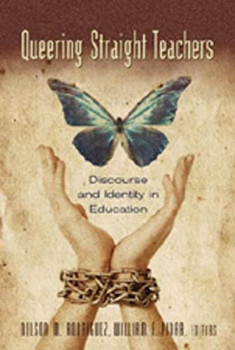 9781433100482: Queering Straight Teachers: Discourse and Identity in Education (Complicated Conversation)