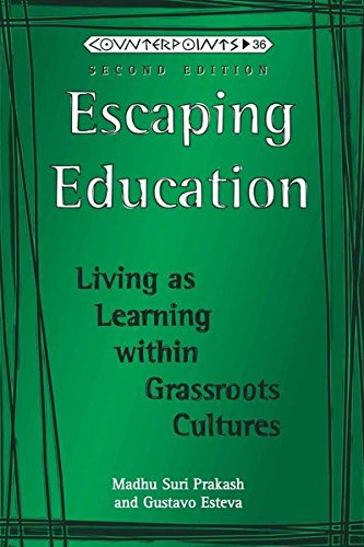 9781433100611: Escaping Education: Living As Learning Within Grassroots Cultures, Second Edition|