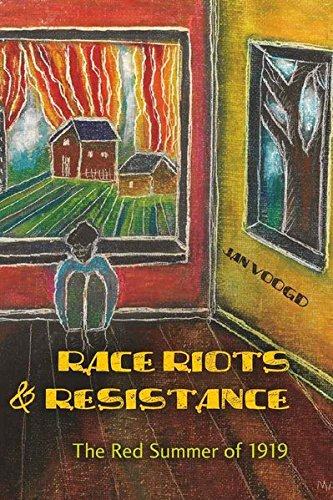 Race Riots and Resistance: The Red Summer of 1919 (Hardback): Jan Voogd