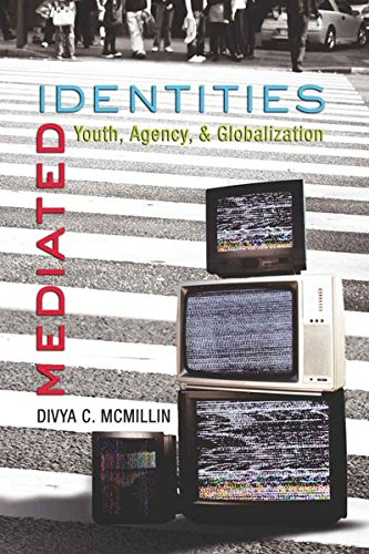 9781433100970: Mediated Identities: Youth, Agency, and Globalization (Mediated Youth)