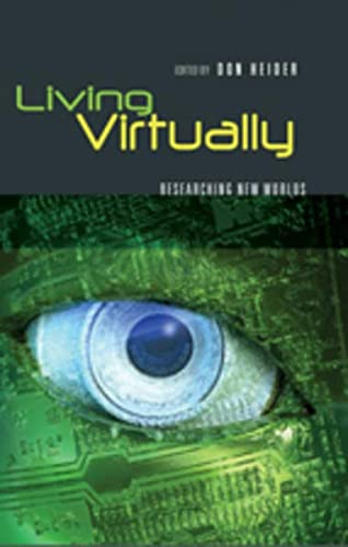 9781433101304: Living Virtually: Researching New Worlds (Digital Formations)