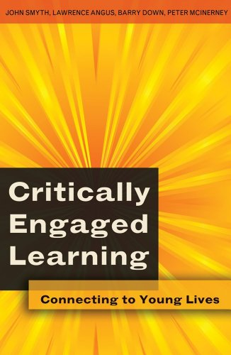 9781433101557: Critically Engaged Learning: Connecting to Young Lives (Adolescent Cultures, School, and Society)