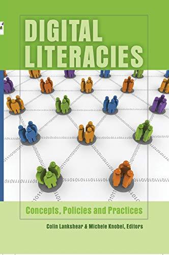 9781433101687: Digital Literacies: Concepts, Policies and Practices (New Literacies and Digital Epistemologies)