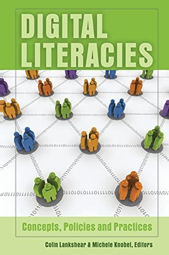 9781433101694: Digital Literacies: Concepts, Policies and Practices (New Literacies and Digital Epistemologies)
