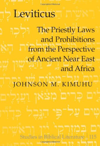 Leviticus: The Priestly Laws and Prohibitions from the Perspective of Ancient Near East and Africa:...