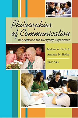 9781433102196: Philosophies of Communication: Implications for Everyday Experience