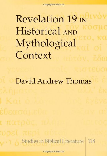 9781433102523: Revelation 19 in Historical and Mythological Context (Studies in Biblical Literature)